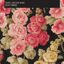 Mark Lanegan e il suo Blues Funeral