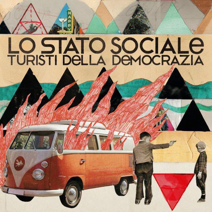 Lo Stato sociale - Turisti della democrazia